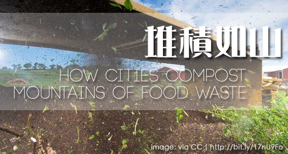 How Cities Compost Mountains of Food Waste