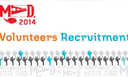 MaD 2014 Volunteers Recruitment