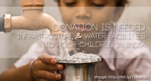 Donation: Infrastructure and Water Facilities to Poor Children in India