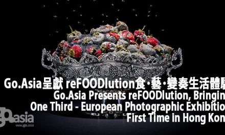 Go.Asia Presents reFOODlution, Bringing One Third – European Photographic Exhibition First Time in Hong Kong