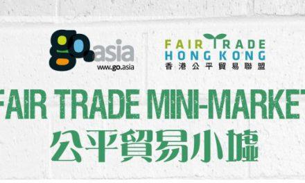 HK – Go.Asia x Fair Trade Hong Kong: Fair Trade mini-market@K11